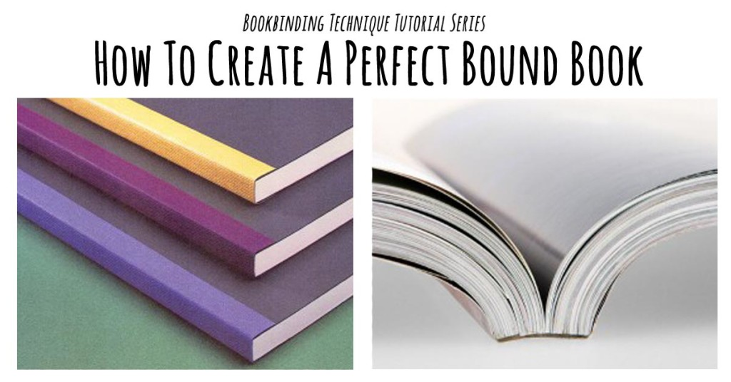 How To Make A Book Binding : Perfect binding tutorial bookbinding workshop singapore